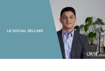 Qu'est-ce que le Social Selling ? - Vidéo WSI 2019
