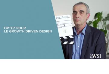Optez pour le Growth Driven Design - Vidéo WSI 2019